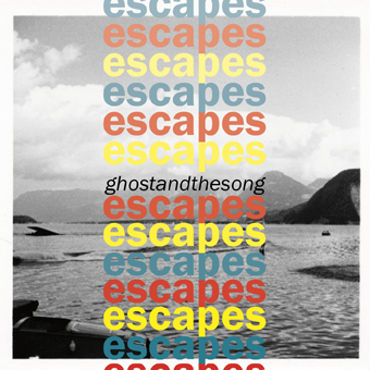 ghostandthesong-escapes